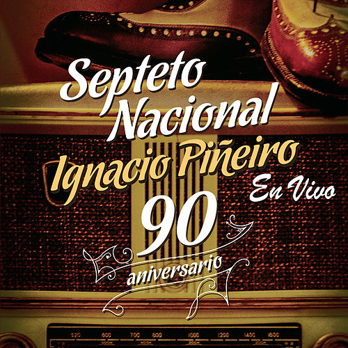 Celebrando los 90 (En Vivo) de Septeto Nacional