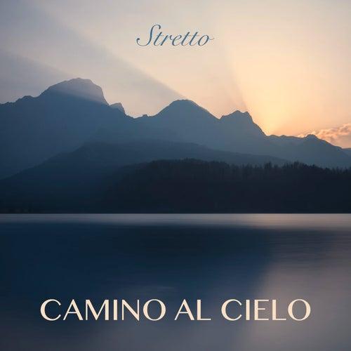 Camino Al Cielo von Stretto