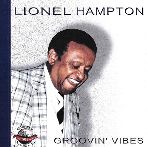Groovin' Vibes by Lionel Hampton