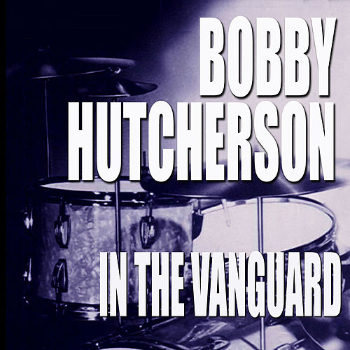 In The Vanguard (Live) de Bobby Hutcherson
