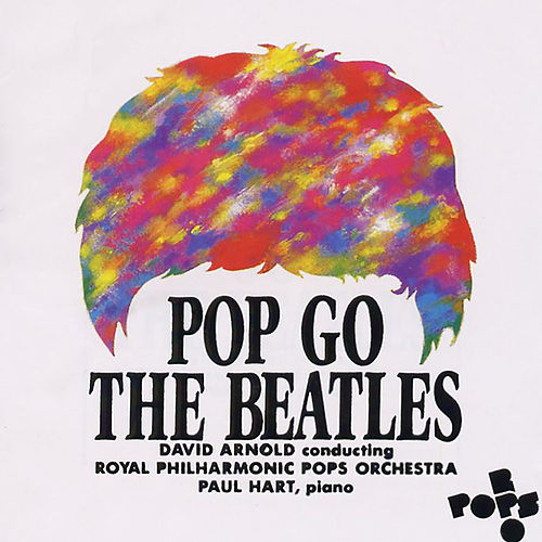 Pop Go The Beatles by Paul Oakenfold