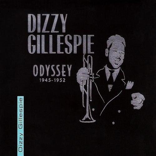 Odyssey: 1945-1952 by Dizzy Gillespie