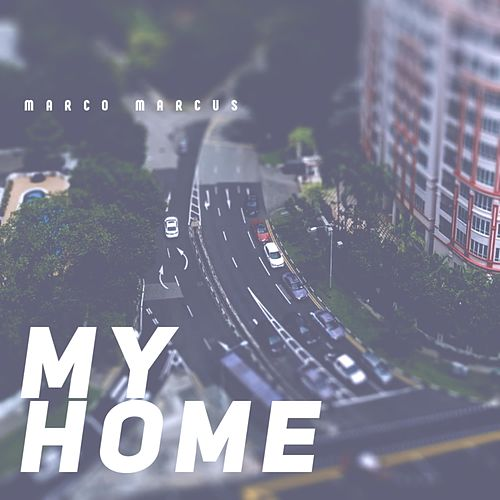 My Home by Marco Marcus