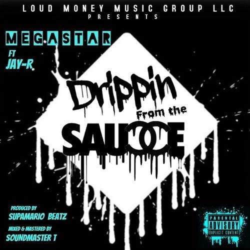 Drippin Sauce von Megastar