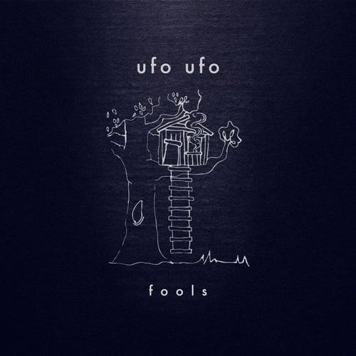 Fools by Ufoufo