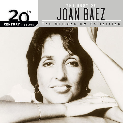 20th Century Masters: The Best Of Joan Baez - The Millennium Collection by Joan Baez
