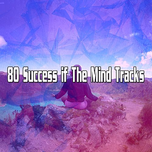 80 Success if The Mind Tracks de Yoga Music