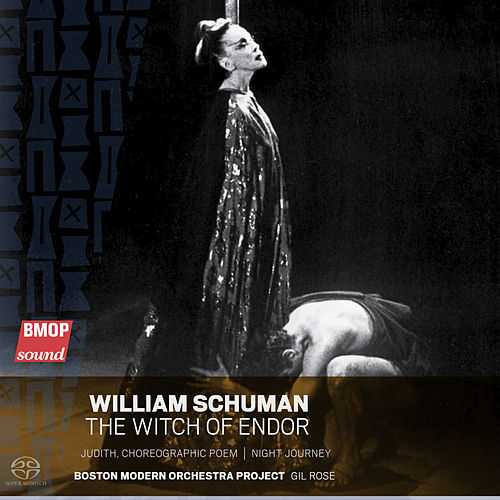William Schuman: The Witch of Endor by Boston Modern Orchestra Project