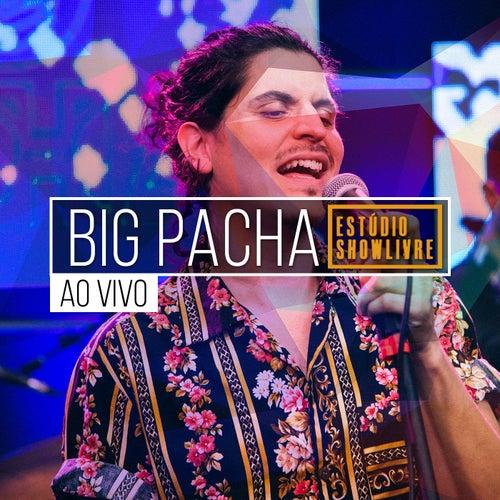 Big Pacha no Estúdio Showlivre (Ao Vivo) de Big Pacha