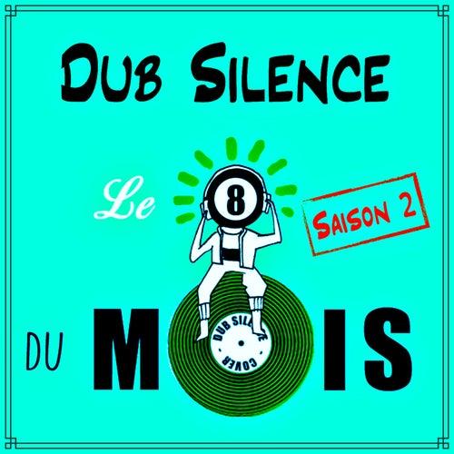 Le 8 du mois saison 2 de Dub Silence