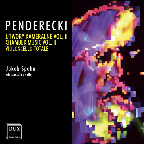 Penderecki: Chamber Music, Vol. 2 – Violoncello totale by Jakob Spahn