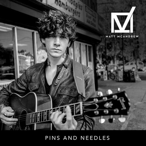 Pins and Needles von Matt McAndrew