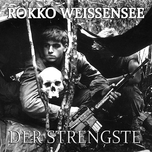 Der Strengste by Rokko Weissensee