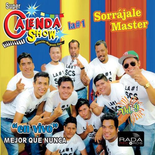 Mejor Que Nunca, Vol. 9 (En Vivo) de Super Calenda Show
