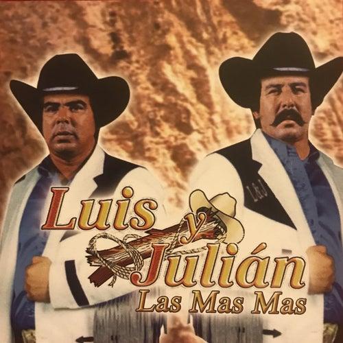 Luis y Julian: Las Mas Mas by Luis Y Julian