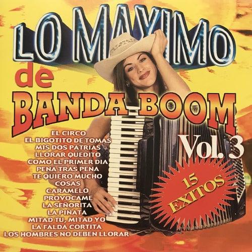 Lo Maximo de Banda Boom, Vol.3 von Banda Boom