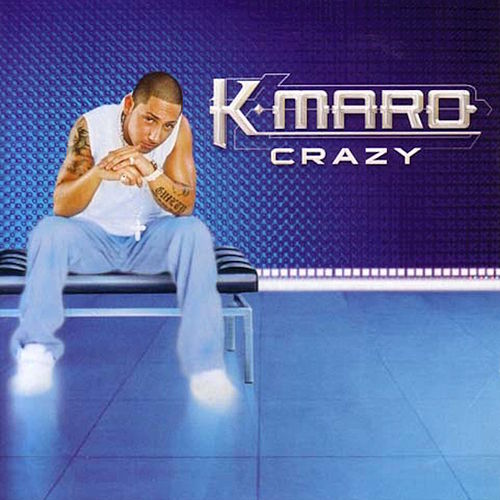 Crazy by K.maro