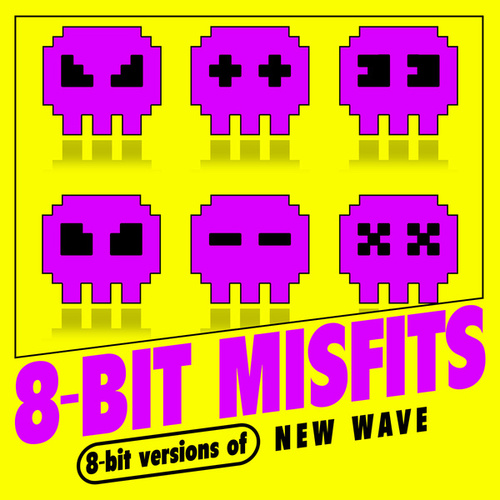 8-Bit New Wave by 8-Bit Misfits