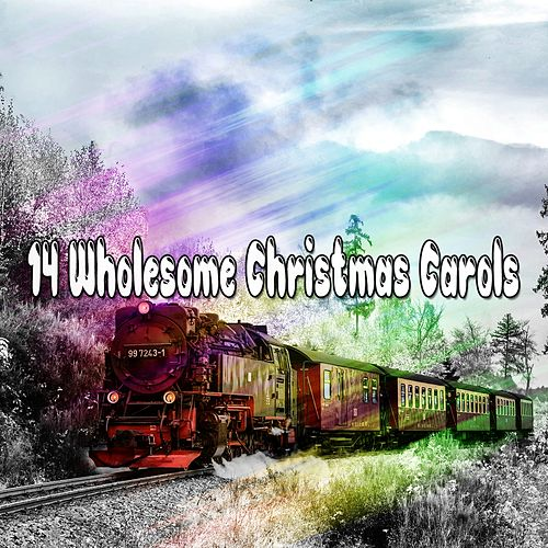 14 Wholesome Christmas Carols von Christmas Songs