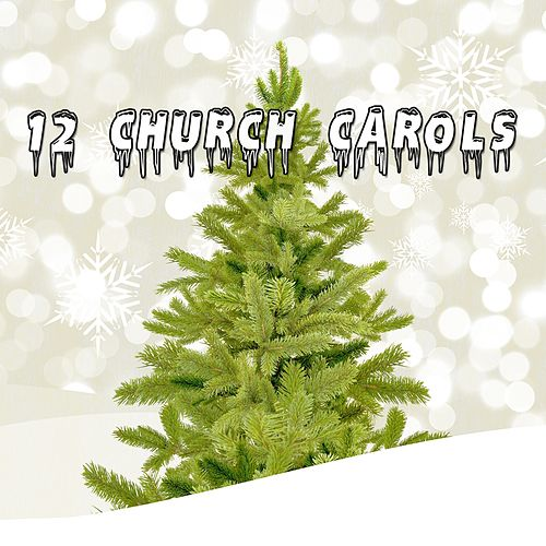 12 Church Carols de Christmas Songs