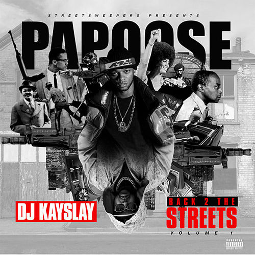 Back 2 The Streets de Papoose