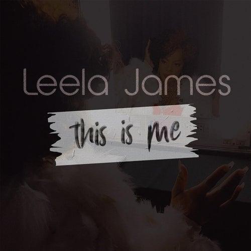 This Is Me von Leela James