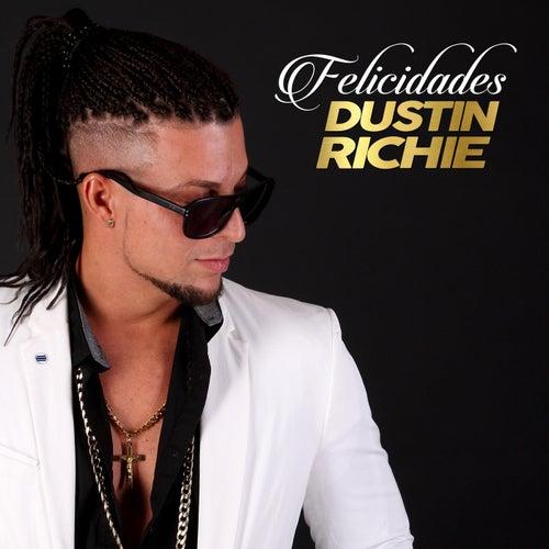 Felicidades de Dustin Richie