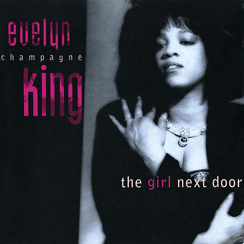 The Girl Next Door by Evelyn Champagne King