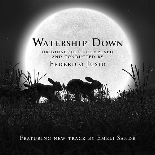 Watership Down (Original Motion Picture Soundtrack) by Federico Jusid