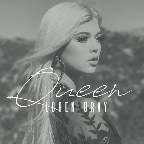 Queen de Loren Gray