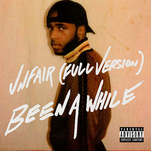 Unfair (Full Version) / Been A While by 6LACK