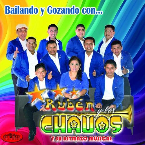 Bailando y Gozando Con... de Ruben y Los Chavos y Su Ritmazo Musical