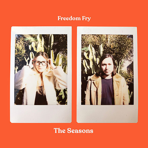 The Seasons von Freedom Fry