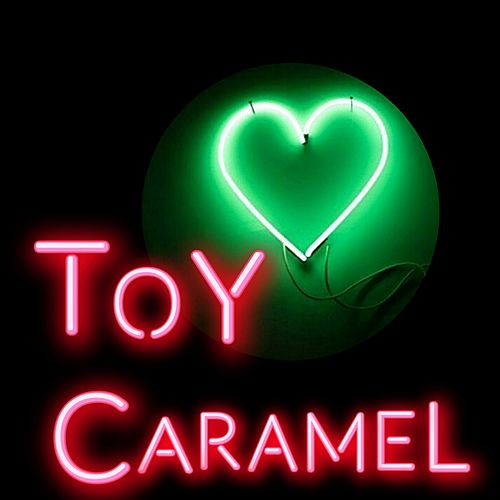 Caramel by Toy
