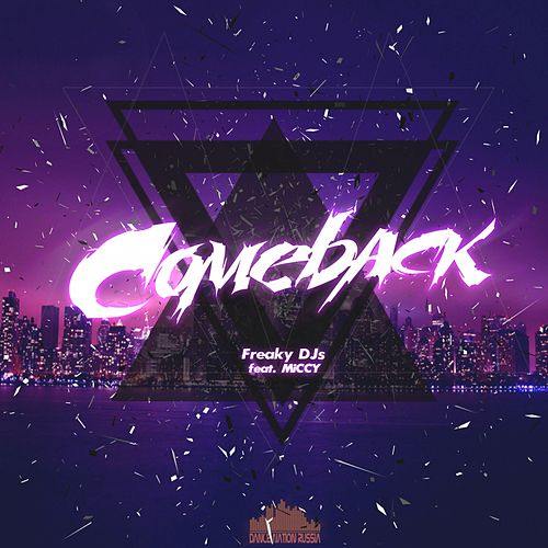 Comeback by Freaky DJ's