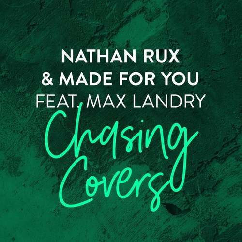 Chasing Covers von Nathan Rux & Made For You