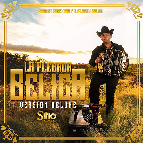 La Plebada Belica (Version Deluxe) by Panchito Arredondo