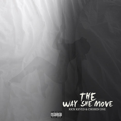 The Way She Move by Chosen One