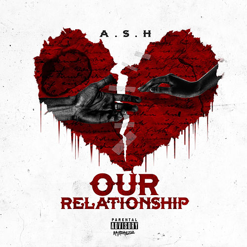 Our Relationship von A.S.H