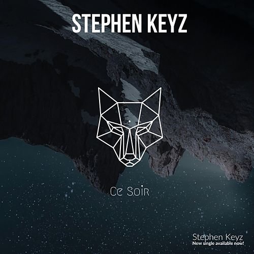 Ce Soir (Radio Edit) de Stephen Keyz