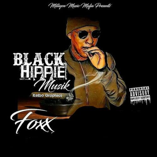 Black Hippie Musik by Foxx