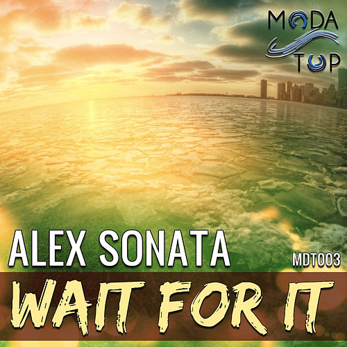 Wait for It van Alex Sonata