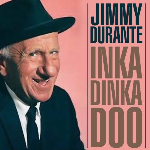 Inka Dinka Doo de Jimmy Durante