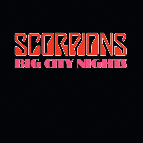Big City Nights by Scorpions