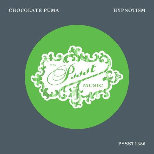 Hypnotism von Chocolate Puma