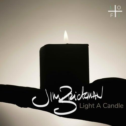 Light a Candle (Super Chilled Lo-Fi Remix) by Jim Brickman