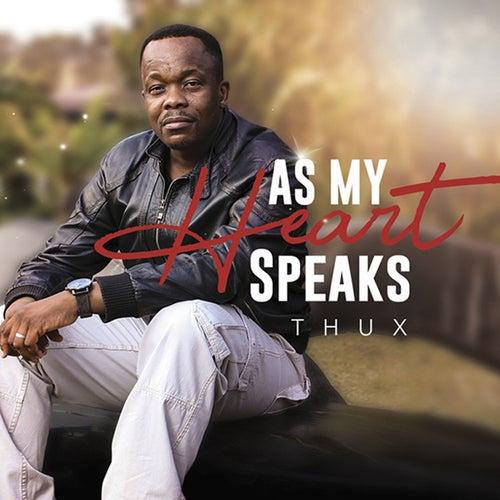 As My Heart Speaks by Thux