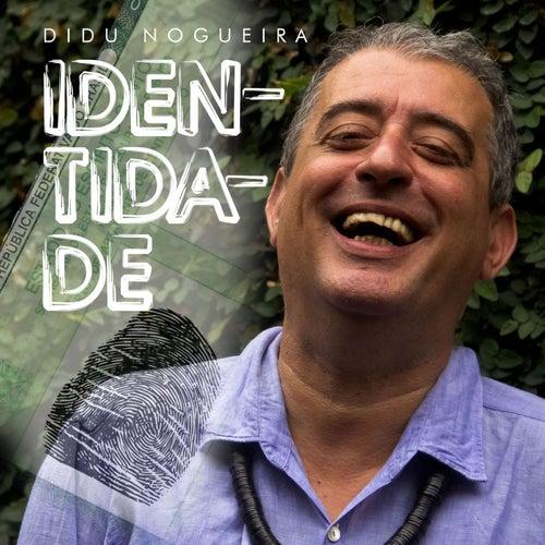 Identidade de Didu Nogueira
