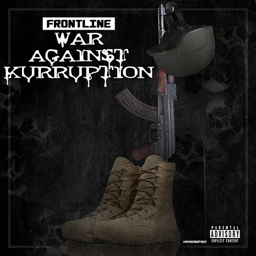 War Against Kurruption by The Frontline