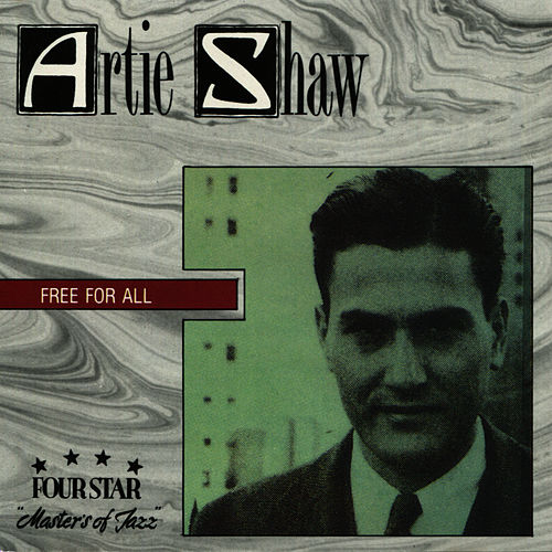 Free For All von Artie Shaw